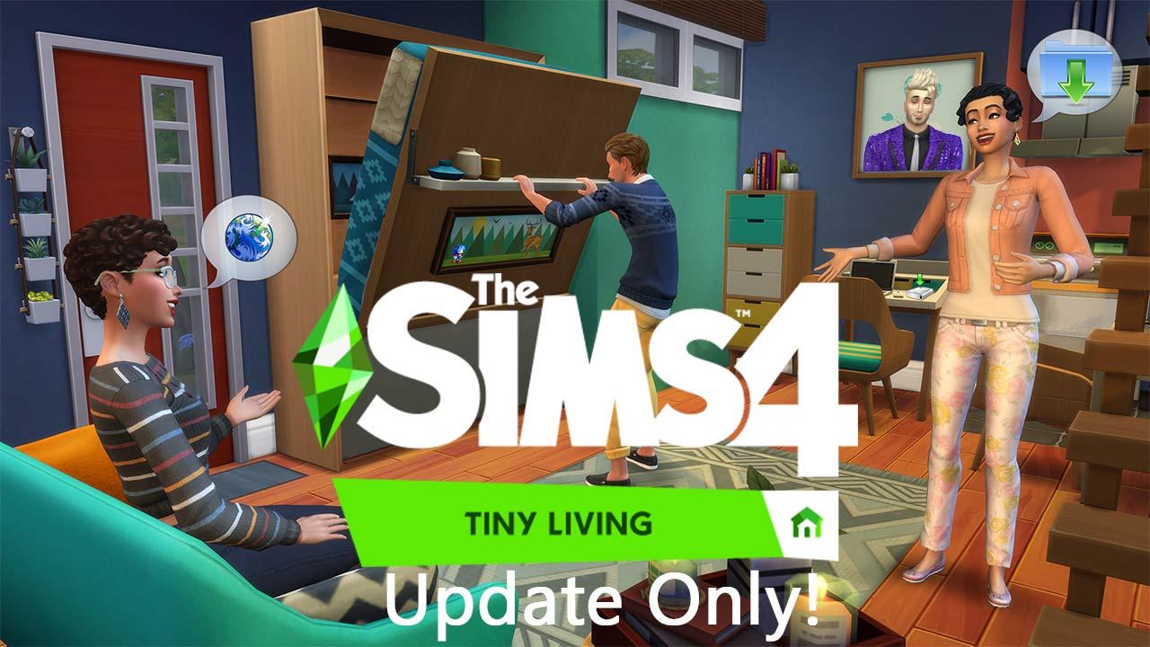 Sims 4 Tiny Living Update Only