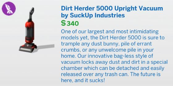 The Sims 4 Bust the Dust - Dirt Herder 5000 Upright Vacuum